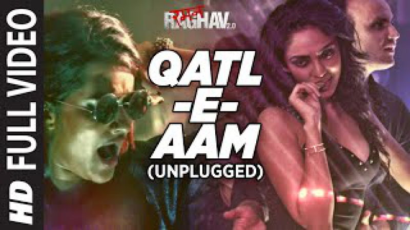 Qatl-E-Aam 2.0 (Unplugged) Full Video Song | Raman Raghav 2.0 | Sona Mohapatra | Sobhita Dhulipala
