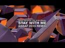 Jeremy Vancaulart feat Nickie Minshall Stay With Me Assaf 2015 Remix
