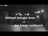 Outkast Boogie Bros vs Del Fuego Wolfpack Top 16  .stance x udeftour.org  United Styles