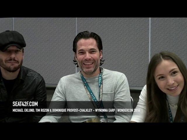 Michael Eklund Tim Rozon Dominique Provost-Chalkley Wynonna Earp WonderCon 2016 Interview