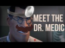 Meet The Dr. Medic | [TF2 YTPYTPMV]