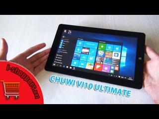 Обзор CHUWI VI10 ULTIMATE 64 GB - полный отзыв о планшете