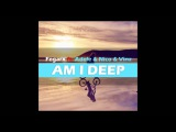 Fegarx - Am I Deep (ft. Adele &amp Nico &amp Vinz)