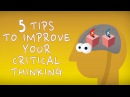 5 tips to improve your critical thinking - Samantha Agoos
