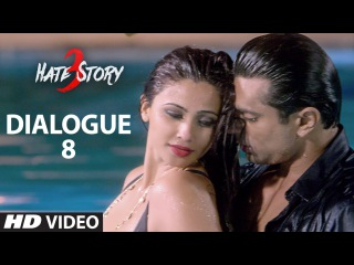 Hate Story 3 Dialogue Promo -