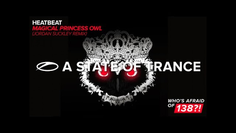 Heatbeat - Magical Princess Owl (Jordan Suckley Extended Remix)