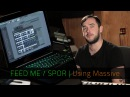 FEED ME SPOR Using Massive FL Studio Razer Music
