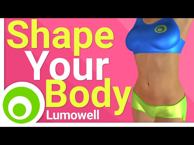 Shape Your Body Workout: Cardio Leg, Butt, ABS and Arm Exercises Stretching