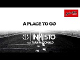 Investo feat. Tara McDonald - A Place To Go (Radio Edit)