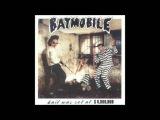Batmobile - Bail Was Set At $6,000,000 (Full Album) 1988