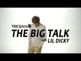 Lil Dicky - The Big Talk