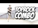 Bboy Tutorial I Top Rock Combo I