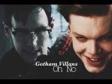 Gotham Villans  Oh NO