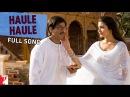 Haule Haule Full Song Rab Ne Bana Di Jodi Shah Rukh Khan Anushka Sharma