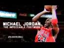 + Michael Jordan - The Impeccable Footwork
