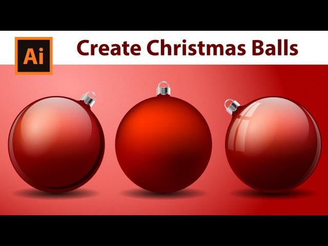 Illustrator Tutorial - How to create Christmas Balls