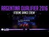 Xtreme Dance Crew  Upper Division  World of Dance Argentina Qualifier 2016  #WODARG16