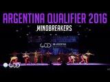 Mindbreakers  Upper Division  World of Dance Argentina Qualifier 2016  #WODARG16