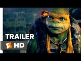 ILMovieTrailers: Трейлер фильма «Черепашки-ниндзя 2» / Teenage Mutant Ninja Turtles: Out of the Shadows