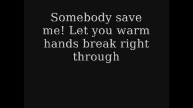 Save me - Remy Zero Lyrics (Smallville Theme)