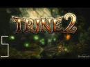 Прохождение Trine 2 №5 Дракон Иллюзия