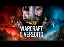 Warcraft O Veredito OmeleTV