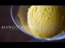 Mango Sorbet vegan ☆ マンゴーソルベの作り方