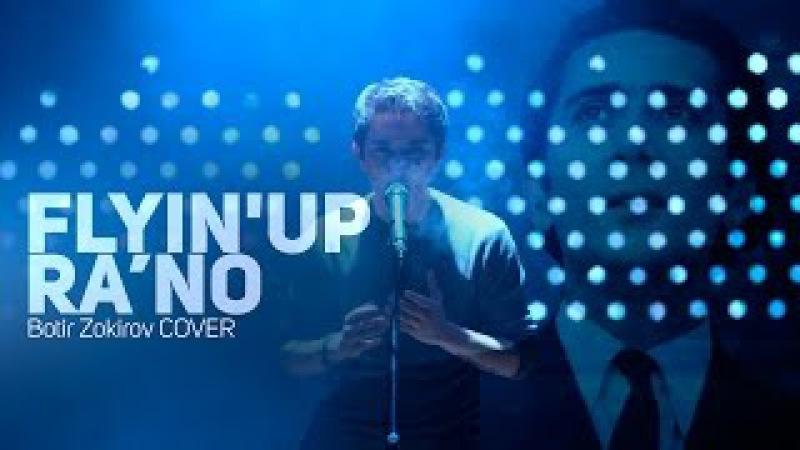 Flyin' UP feat Vitaliy Aminov - Ra'no (Botir Zokirov cover)