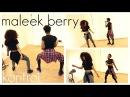 Maleek Berry Kontrol Dance Video @nife a @nessa i2cute Chop Daily Afro Beats Afro House