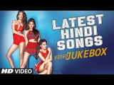 NEW HINDI SONGS 2016 (27 Hit Songs)  INDIAN SONGS  Latest BOLLYWOOD Songs (VIDEO JUKEBOX)T-SERIES