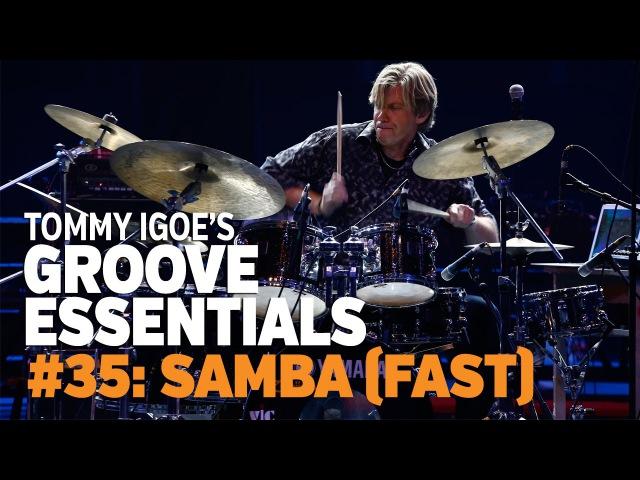 Tommy Igoe's Groove Essentials 35 Samba fast