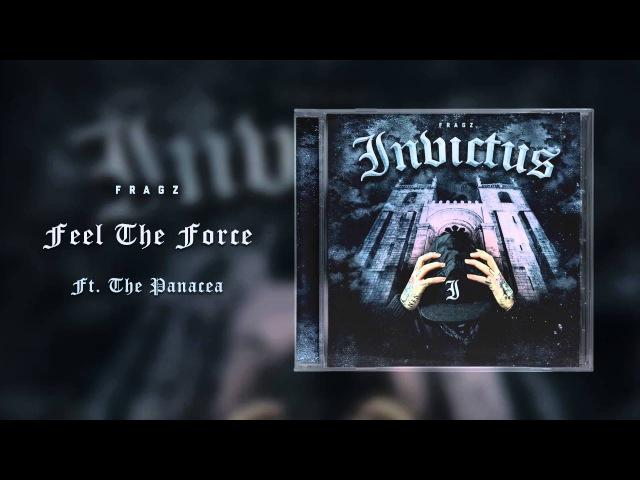 Fragz The Panacea - Feel The Force