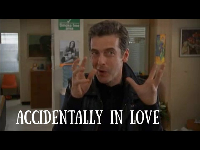 Ronny Pilfrey Tribute | Accidentally in love | Peter Capaldi | Fortysomething