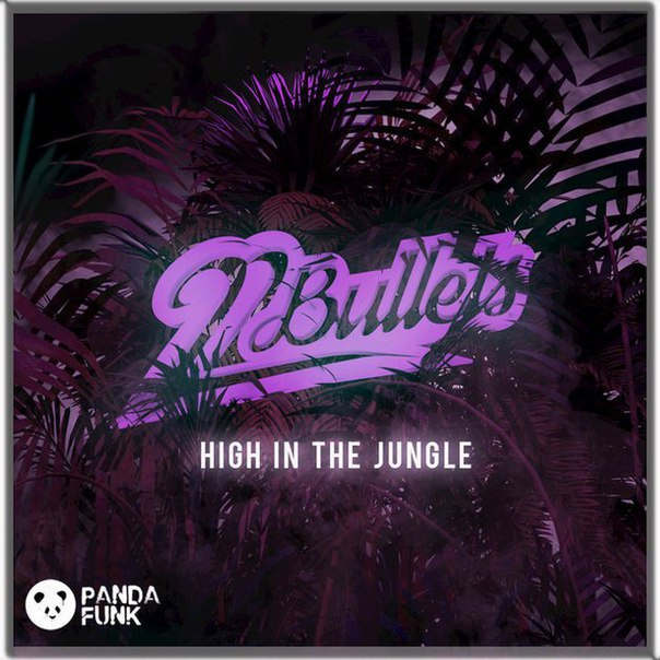 22Bullets - High in the Jungle (Original Mix)