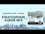 Monstercat 020 - Altitude (Stratosphere Album Mix) 1 Hour of Electronic Music