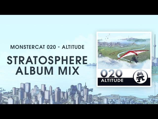 Monstercat 020 - Altitude (Stratosphere Album Mix) [1 Hour of Electronic Music]