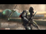 Crossfire : GunGame #2