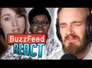 PEWDIEPIE REACTS TO BUZZFEED REACTING TO PEWDIEPIE PewDiePie React