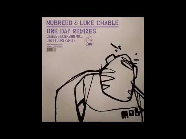 Nubreed Luke Chable – One Day (Chable's Extension Mix)