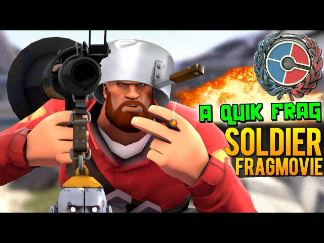 TF2 A quik frag [Soldier fragmovie]