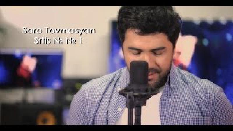 Saro Tovmasyan - Srtis № № 1