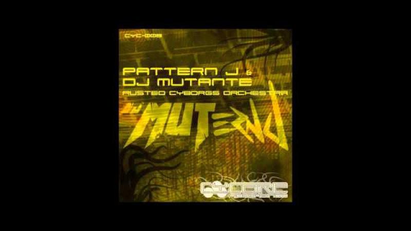 Pattern J DJ Mutante - Cyberware Factory