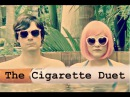 Princess Chelsea- The Cigarette Duet Lyrics