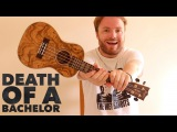 Death Of A Bachelor - Panic! At The Disco - Ukulele Tutorial