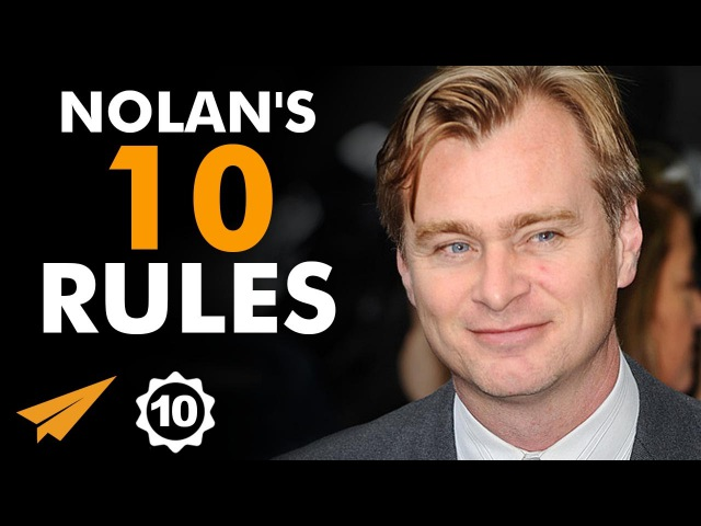 Christopher Nolan's Top 10 Rules For Success