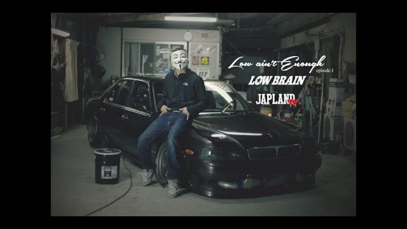 SC FILMS  Low Ain't Enough episode 1 LOWBRAIN  JAPLAND TV