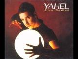 Yahel AROUND THE WORLD