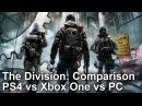 The Division  PS4 vs Xbox One vs PC Graphics Comparison + Analysis
