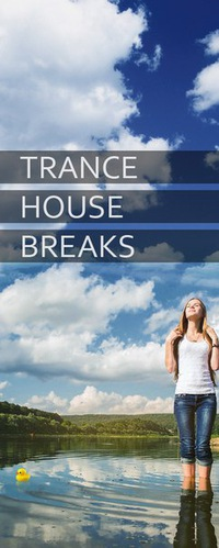 TRANCE, HOUSE & BREAKS