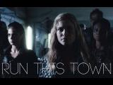 THE 100 Run This Town